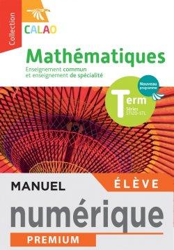 Calao Mathématiques Terminale spécialité STI2D, STL - Manuel numérique élève - Éd. 2020