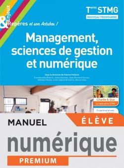 Enjeux et Repères Management, Sciences de gestion et numérique Term STMG - Numériq. élève - Éd. 2020