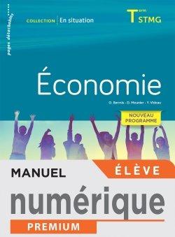 En situation Économie Terminale STMG - Manuel numérique élève - Éd. 2020