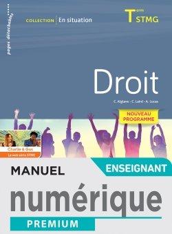 En situation Droit Terminale STMG - Manuel numérique enseignant - Éd. 2020