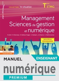 En situation Management, Sciences de gestion et numérique - Manuel numérique enseignant - Éd. 2020