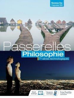 Passerelles Philosophie Terminale séries technologiques - Livre élève - Ed. 2020