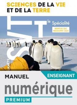 Planète SVT terminales spécialité - Manuel numérique professeur premium - Ed. 2020