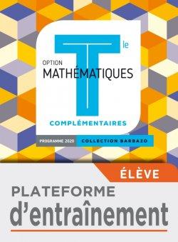 Barbazo Mathématiques Complémentaires terminales - Plateforme d'entraînement - Ed. 2020