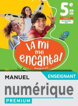 A mi me Encanta 5e - Manuel numérique enseignant - Ed. 2021