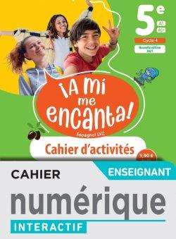 A mi me Encanta 5e - Cahier numérique enseignant - Ed. 2021