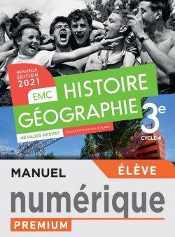 Histoire - Géographie EMC 3e - Manuel numérique élève - Ed. 2021