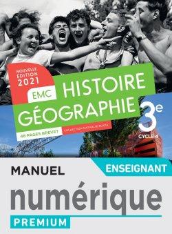 Histoire - Géographie EMC 3e - Manuel numérique enseignant - Ed. 2021