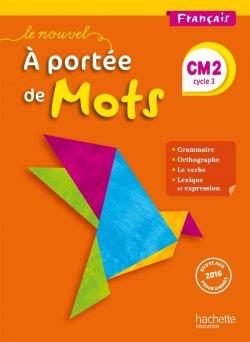Le Nouvel A portée de mots - Français CM2 - Manuel numérique simple élève - Ed. 2017