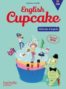 Anglais CM - Collection English Cupcake - Manuel numérique enrichi enseignant - Ed. 2018