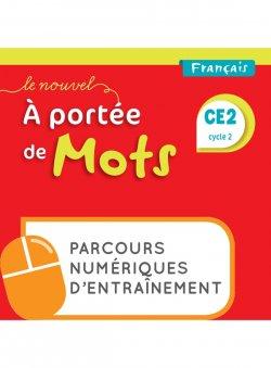 Le Nouvel A portée de mots - Français CE2 - Parcours numériques - Ed. 2021