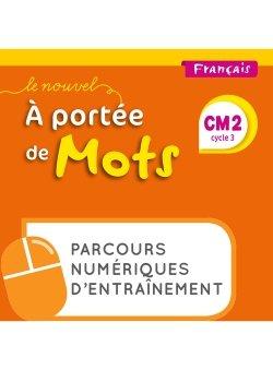 Le Nouvel A portée de mots - Français CM2 - Parcours numériques - Ed. 2019