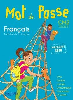 Mot de Passe Français CM2 - Manuel numérique simple enseignant - Ed. 2018