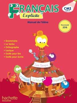 Français Explicite CM2 - Manuel numérique simple élève - Ed. 2018