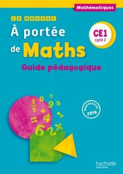 Le Nouvel A portée de maths CE1 - Guide pédagogique - Ed. 2018