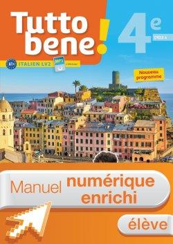 Manuel numérique Tutto bene! italien cycle 4 / 4e LV2 - Licence enrichie élève - éd. 2017