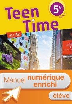 Manuel numérique Teen Time anglais cycle 4 / 5e - Licence enrichie élève - éd. 2017