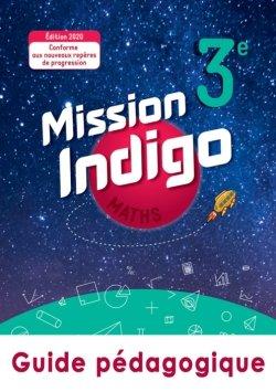 Mission Indigo mathématiques cycle 4 / 3ème - Livre du professeur - éd. 2020