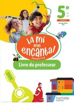 A mi me Encanta 5e - Livre du professeur - Ed. 2021