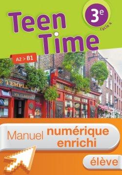 Manuel numérique Teen Time anglais cycle 4 / 3e - Licence enrichie élève - éd. 2017