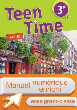 Manuel numérique Teen Time anglais cycle 4 / 3e - Licence enrichie enseignant - éd. 2017