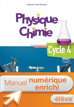 Manuel numérique Physique-Chimie cycle 4 / 5e, 4e, 3e - Licence enrichie élève - éd. 2017