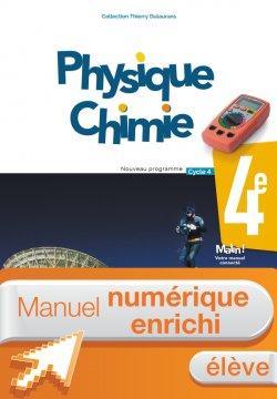Manuel numérique Physique-Chimie cycle 4 / 4e - Licence enrichie élève - éd. 2017