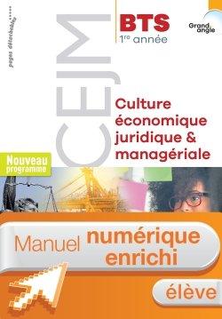 Culture économique, juridique et managériale (CEJM) BTS 1re année - Manuel num. élève - Éd. 2018
