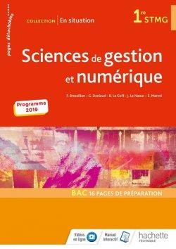 En situation Sciences de gestion et numérique 1re STMG - Livre élève - Éd. 2019