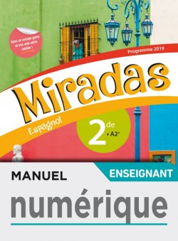 Manuel numérique Miradas 2nde - Licence enseignant - Ed. 2019