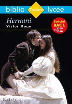 Bibliolycée - Hernani, Victor Hugo