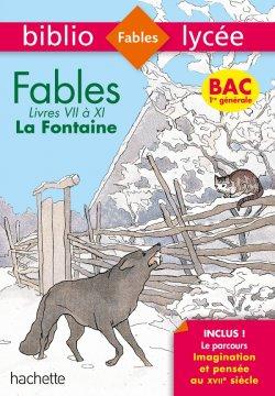 Bibliolycée Fables de la Fontaine Bac 2020 - Séries générales - Parcours Imagination et pensée