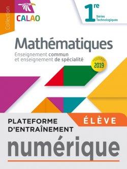 Plateforme d'entraînement mathématiques Calao 1re séries technologiques - 2020