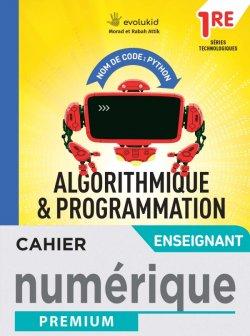 Nom de code : Python Cahier d'algorithmique et programmation - 1re techno - Man num ens -  Éd. 2021