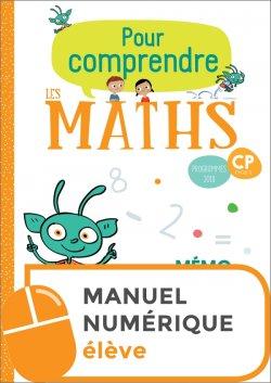 Pour comprendre les maths CP - Fichier numérique simple élève - Ed. 2019