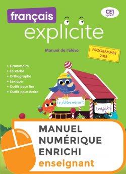 Français Explicite CE1 - Manuel numérique enrichi enseignant - Ed. 2019