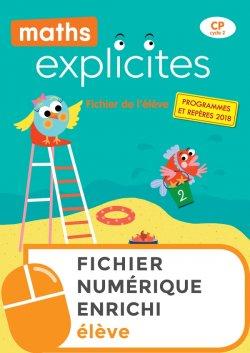 Maths Explicites CP - Fichier numérique enrichi élève - Edition 2019