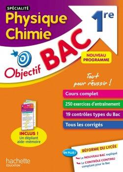 Objectif Bac Spécialité Physique Chimie 1ère