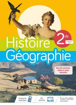Histoire/Géographie 2nde compilation - Livre élève - Ed. 2019