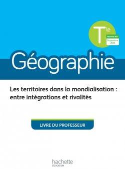 Géographie Terminales - Livre du professeur - Ed. 2020