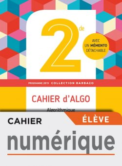 Cahier numérique élève - Barbazo algo 2nde - Ed. 2019