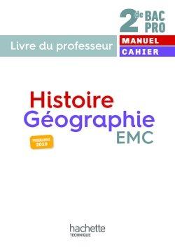 Histoire-Géographie-EMC 2de Bac Pro - Livre du professeur - éd. 2019
