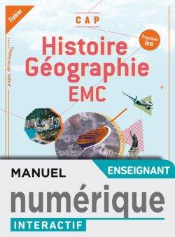Histoire-Géographie-EMC CAP - Cahier numérique interactif enseignant - Éd. 2019