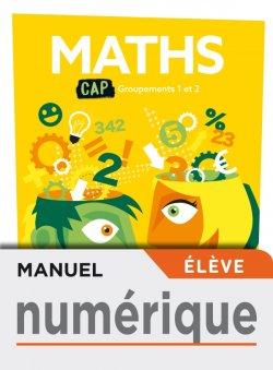 Mathématiques CAP - Manuel numérique élève - Éd. 2019