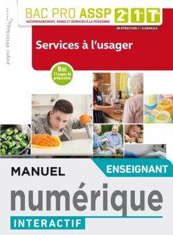 Services à l'usager 2de, 1re, Tle Bac Pro ASSP - Manuel interactif enseignant - Éd. 2019