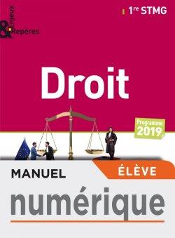 Enjeux et Repères Droit 1re STMG - Manuel numérique élève - Éd. 2019