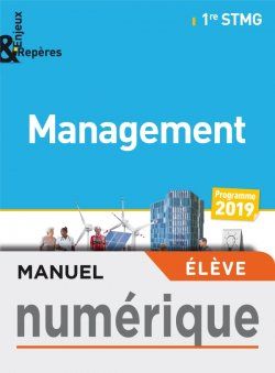 Enjeux et Repères Management 1re STMG - Manuel numérique élève - Éd. 2019