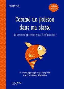 Talents d'école - Comme un poisson dans ma classe - Livre - Ed. 2019