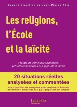 Profession enseignant - Les Religions, l'École et la laïcité - Livre - Ed. 2019
