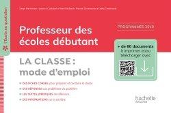 L'école au quotidien - Professeur des écoles débutants - La Classe mode d'emploi - Ed. 2020